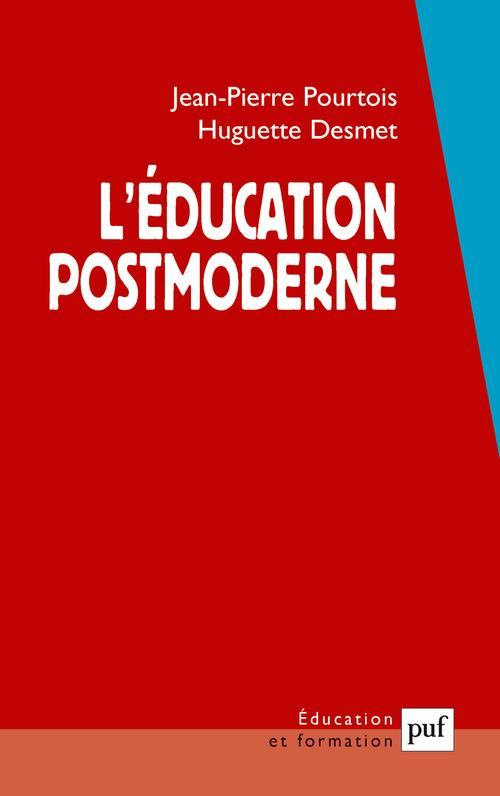L'éducation postmoderne (3e édition)