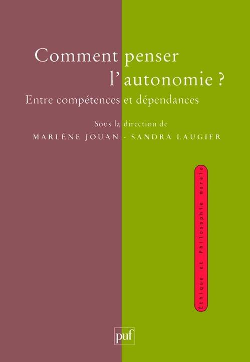 Comment penser l'autonomie ? entre compétences et dépendances