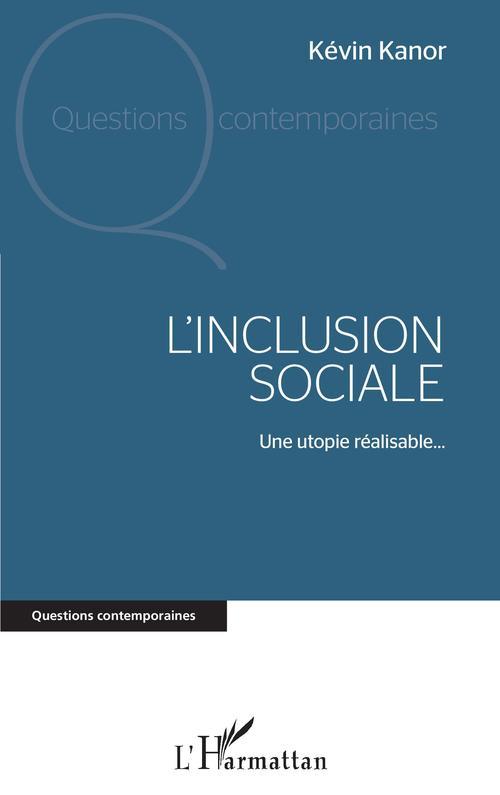 Vente EBooks : L'inclusion sociale : une utopie réalisable...  - Kanor Kevin