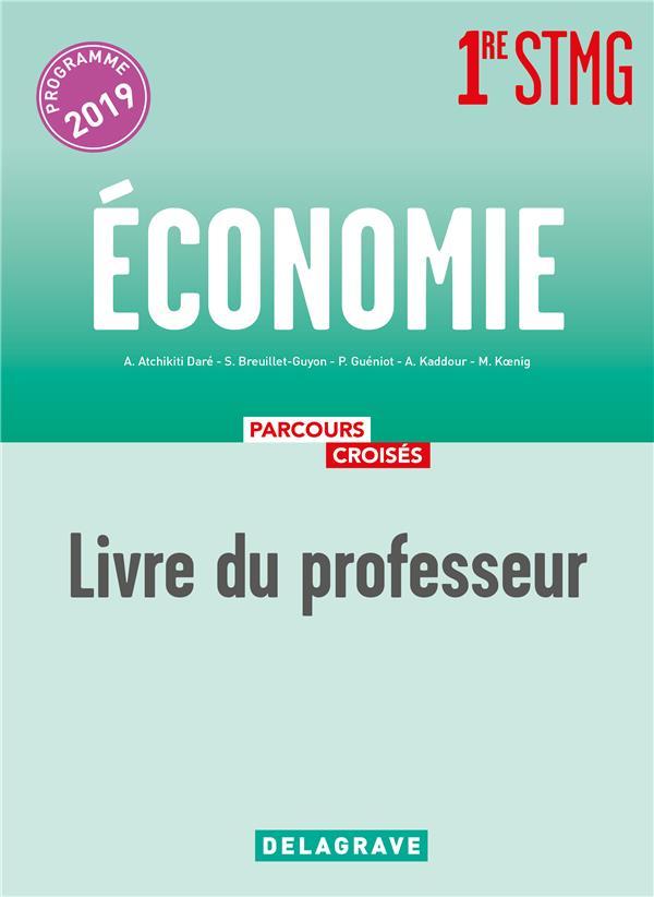 Parcours croisés ; économie ; 1re STMG ; livre du professeur (édition 2019)