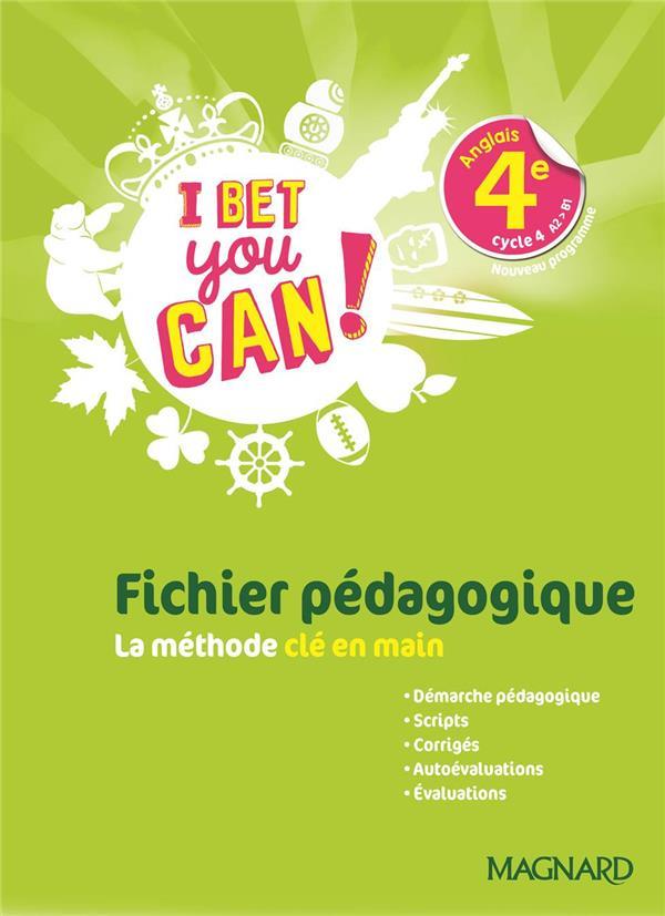 I Bet You Can! ; anglais ; 4e ; fichier pédagogique (édition 2019)