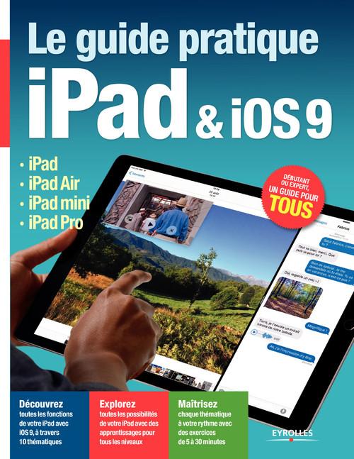 Le guide pratique iPad et iOS9