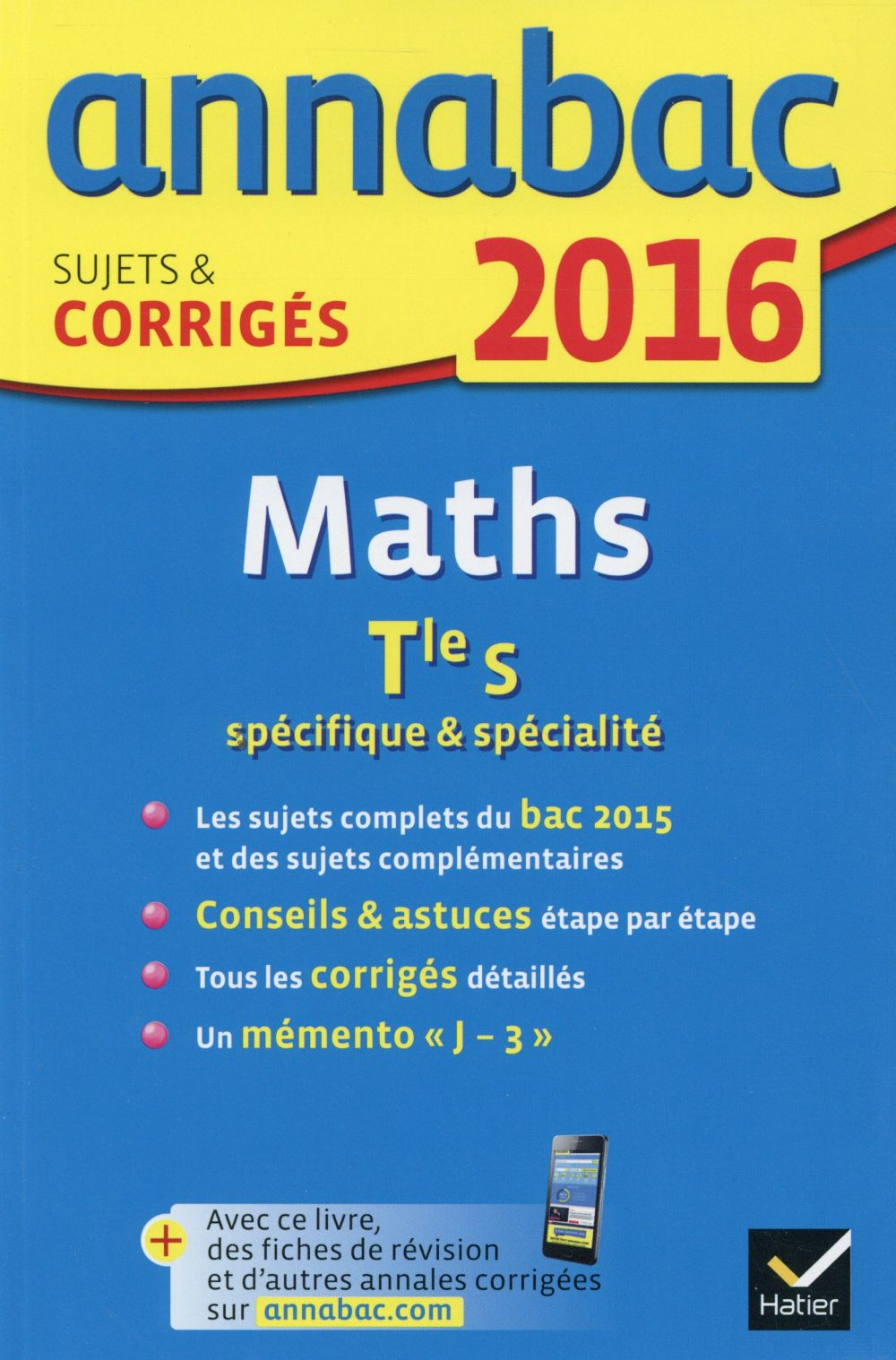 Annabac; Maths ; Terminale S (Edition 2016)