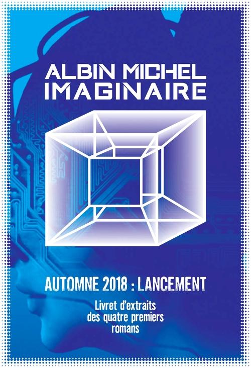 Albin Michel Imaginaire - Lancement 2018 - Extraits