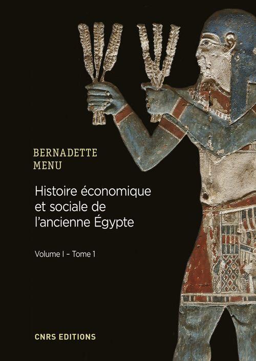 Histoire économique et sociale de l'Ancienne Egypte. De Nârmer à Alexandre le Grand