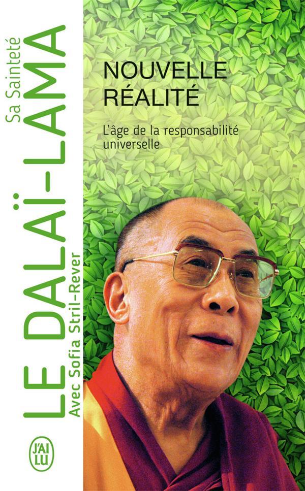Nouvelle réalité ; l'âge de la responsabilité universelle