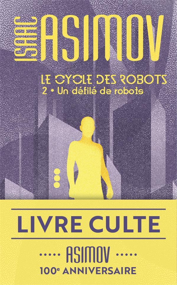 Le cycle des robots T.2 ; un défilé de robots