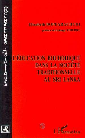 L'education bouddhique dans la societe traditionnelle au sri lanka