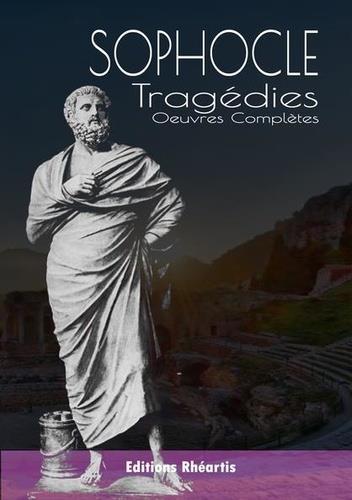 Sophocle : tragédies, oeuvres complètes