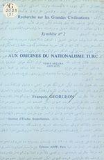 Aux origines du nationalisme turc : Yusuf Akçura (1876-1935)