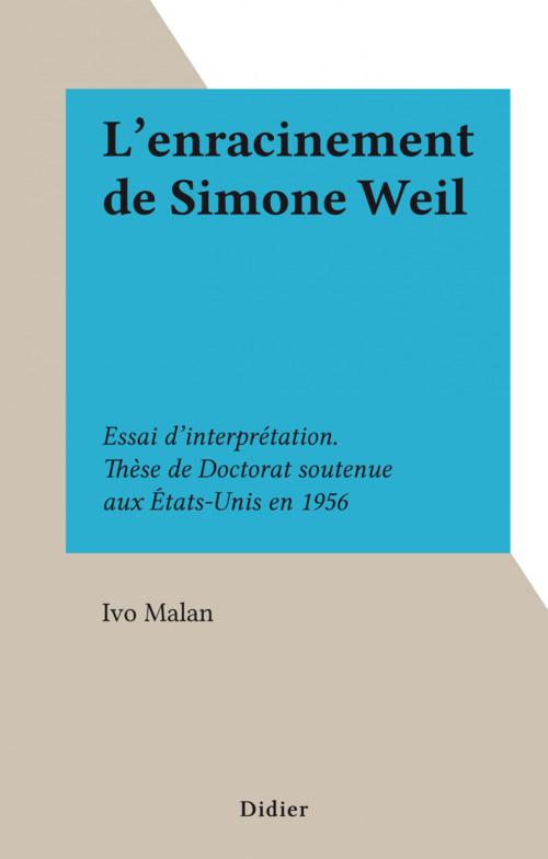 L'enracinement de Simone Weil