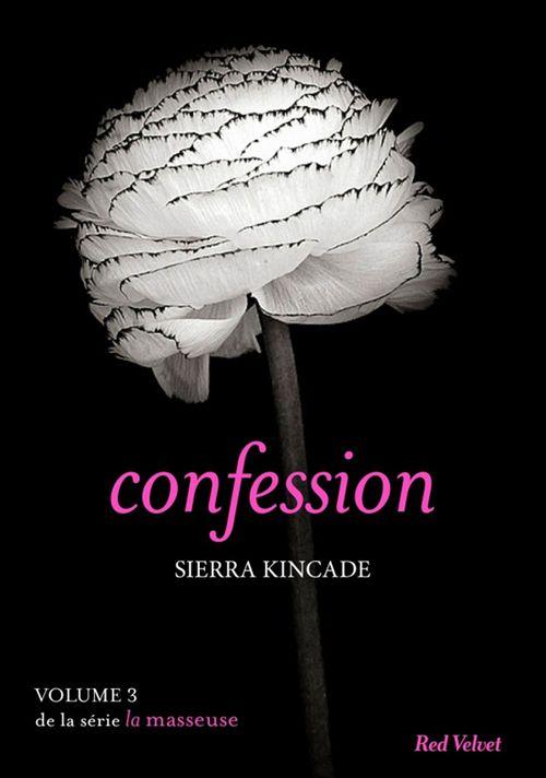 La masseuse T.3 ; confession