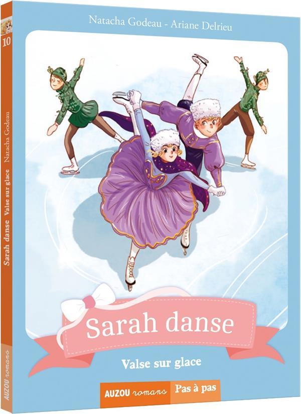 Sarah danse T.10 ; valse sur glace