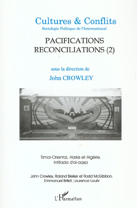 Revue Cultures & Conflits T.41; Pacifications Reconciliations T.2