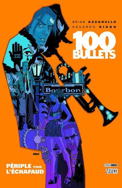 100 bullets t.11 ; périple pour l'échafaud