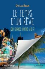 Vente Livre Numérique : Le temps d'un rêve  - Luc Bodin