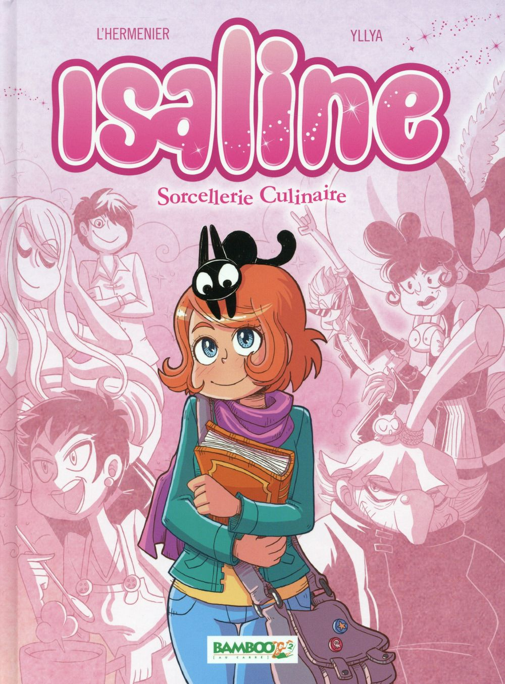 Isaline T.1 ; sorcellerie culinaire