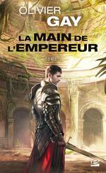 Vente Livre Numérique : La Main de l´empereur #1  - Olivier GAY
