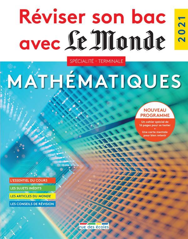 Réviser son bac avec Le Monde ; spécialité mathématiques