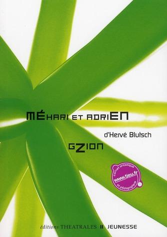 Méhari et Adrien ; Gzion