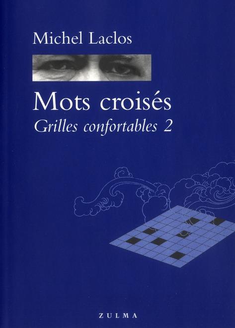 LACLOS MICHEL - MOTS CROISES GRILLES CONFORTABLES 2
