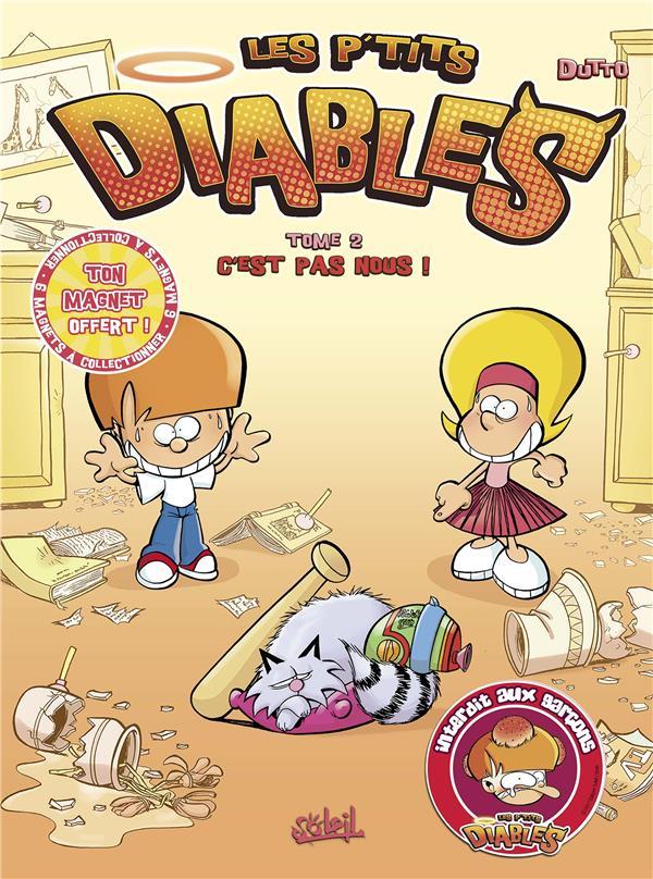 Les P'Tits Diables T.2 ; C'Est Pas Nous !