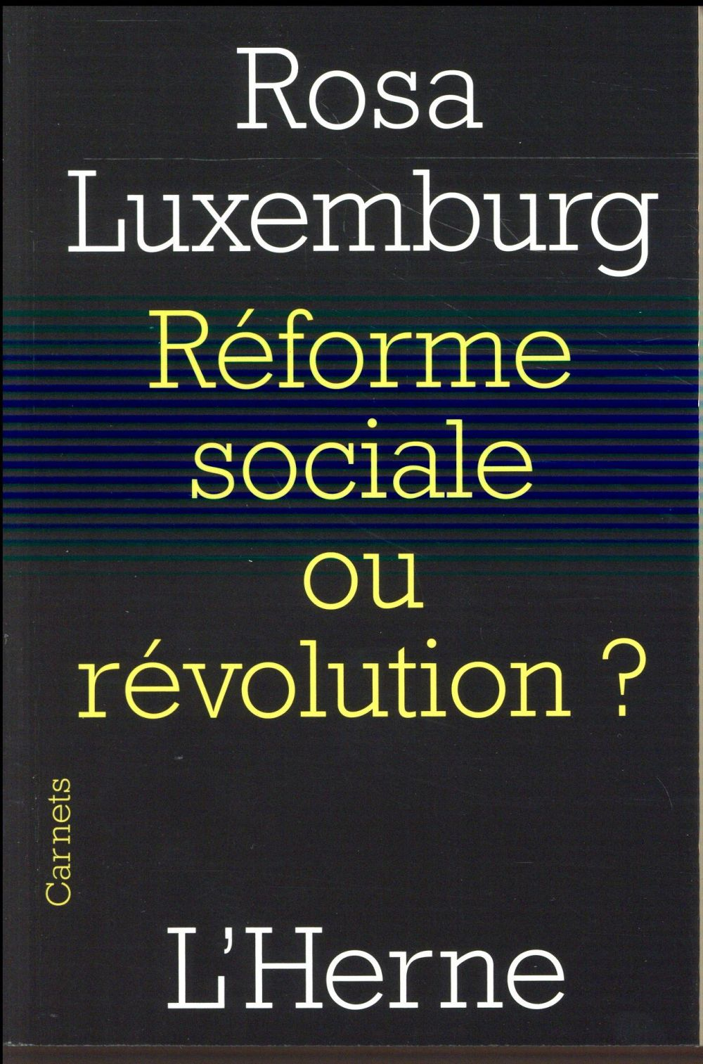 Réforme sociale ou révolution ?