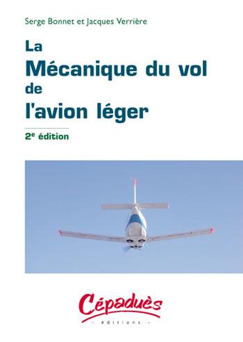 La mécanique du vol de l'avion léger (2e édition)