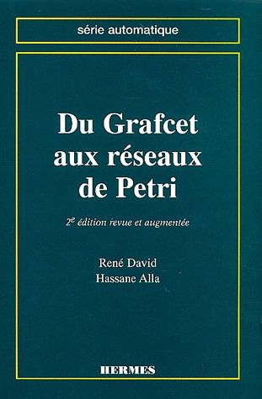 Du Grafcet aux réseaux de Petri (2e édition)