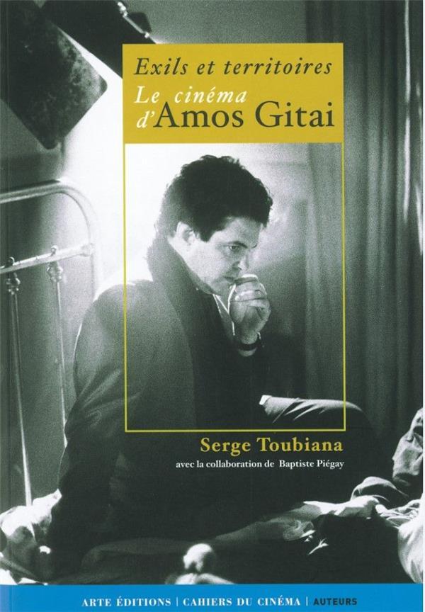 Exils et territoires ; le cinéma d'Amos Gitaï