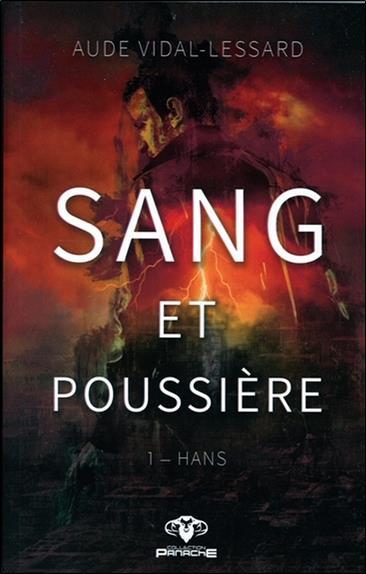 Sang et poussière t.1 ; Hans