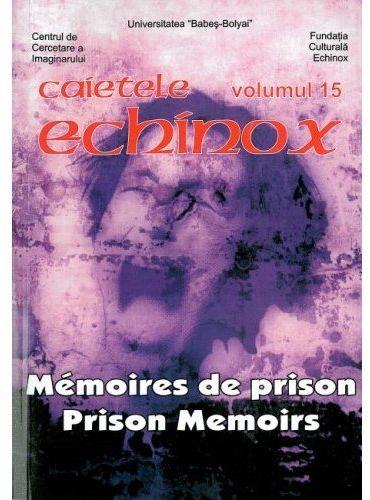 Echinox t.15 ; mémoires de prison ; prison memoirs