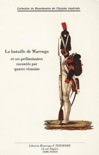 La bataille de Marengo et ses préliminaires racontés par quatre témoins