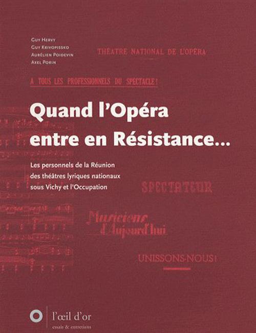 Quand l'opéra entre en resistance