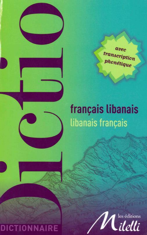 Dictionnaire francais-libanais/libanais-francais