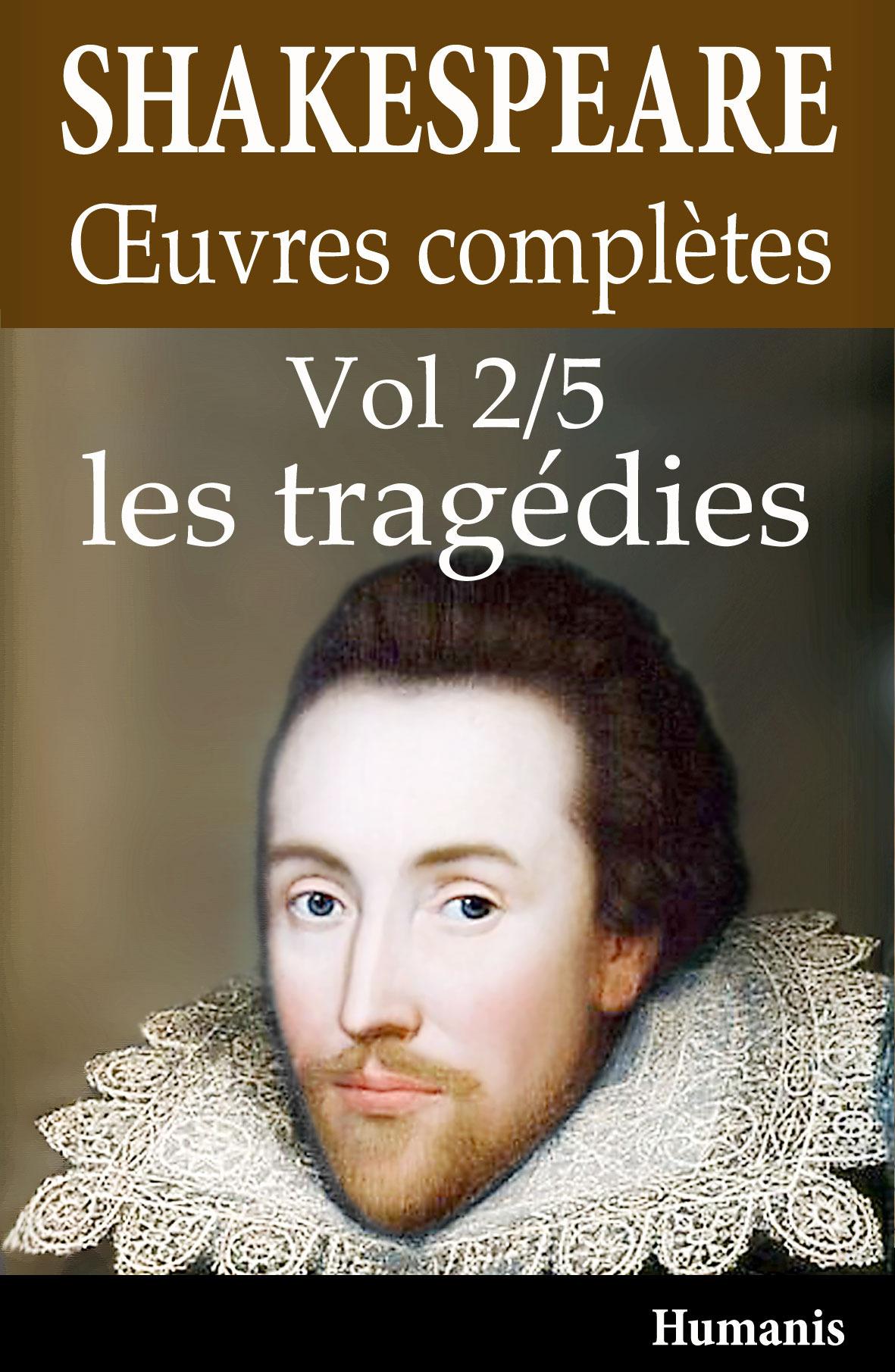 Oeuvres complètes t.2 ; les tragédies