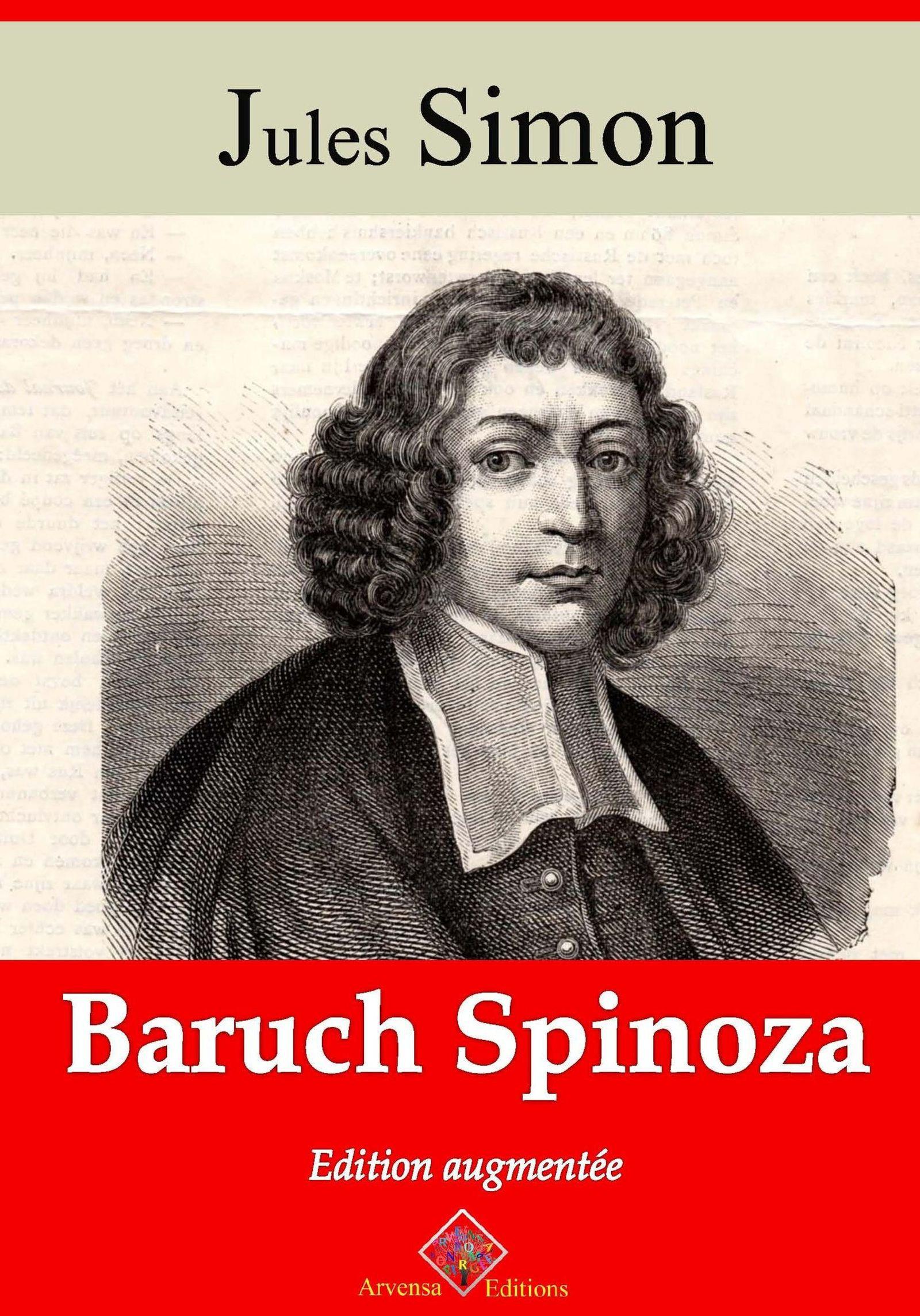Baruch Spinoza - suivi d'annexes