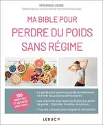 Vente EBooks : Ma bible pour perdre du poids sans régimes  - Veronique Liesse