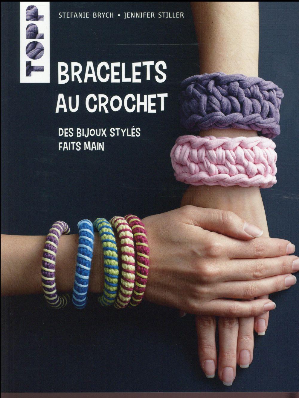 Bracelets au crochet ; des bijoux stylés faits main