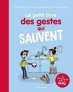Vente Livre Numérique : Le petit livre des gestes qui sauvent  - SOPHIE BORDET - PETILLON - Suzanne Tartiere