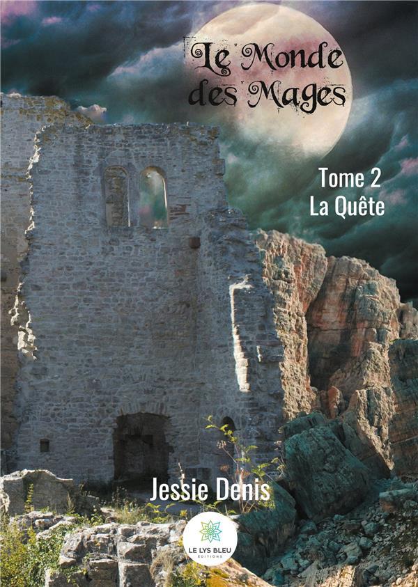 Le monde des mages t.2 ; la quête