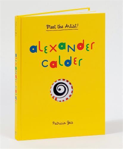 Alexander calder (meet the artist)