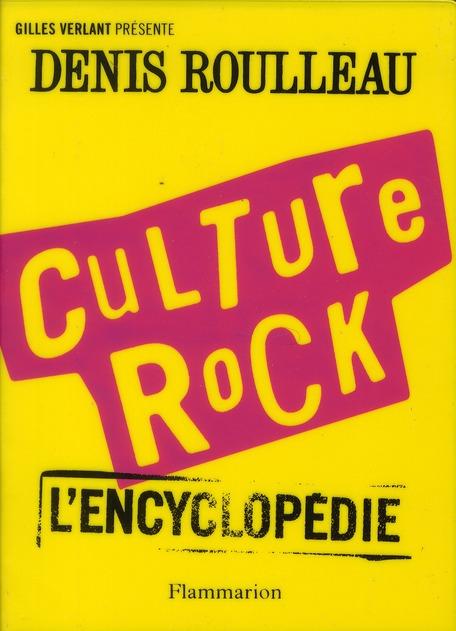 Culture Rock : L'Encyclopedie
