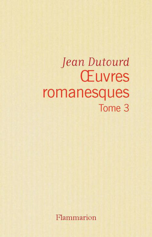 OEuvres romanesques (Tome 3)