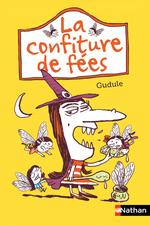 Vente Livre Numérique : La confiture de fées  - Gudule
