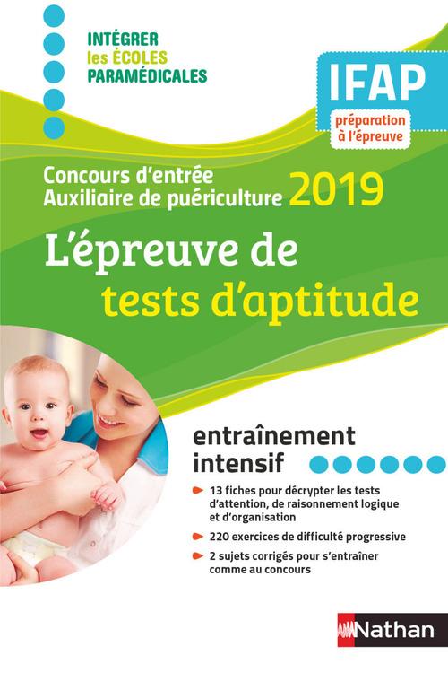 L'épreuve de tests d'aptitude ; concours d'entrée auxiliaire de puériculture (édition 2019)