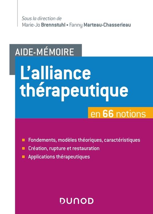 Aide-mémoire ; l'alliance thérapeutique en 66 notions
