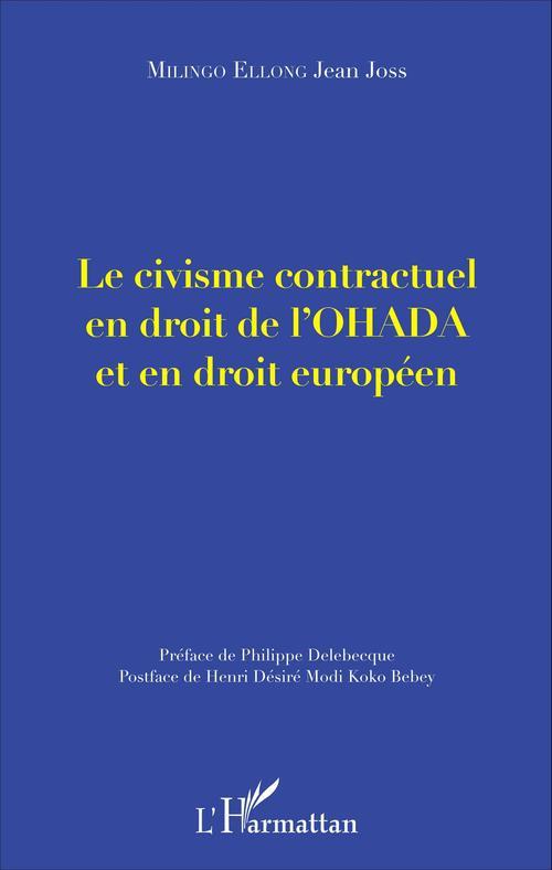 Le civisme contractuel en droit de l'OHADA et en droit européen