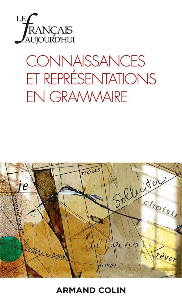 Revue le francais d'aujourd'hui n.211 ; 4/2020 ; connaissances et representations en grammaire