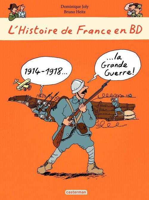 L'Histoire de France en BD ; 1914-1918... la Grande Guerre
